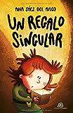 Un regalo singular: [ Libro Infantil / Juvenil - Novela Aventuras / Futurista / Ciencia Ficción ] -...