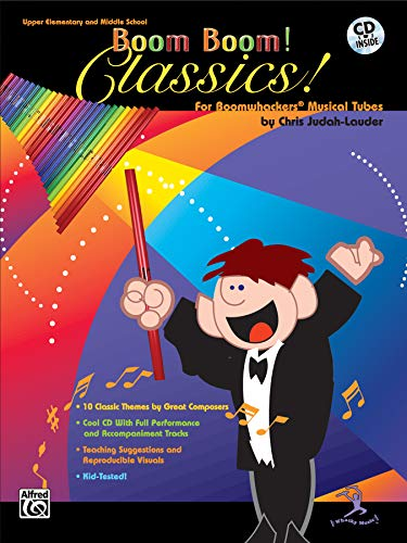 Boom Boom! Classics! For Boomwhackers® Musical Tubes (incl. CD)