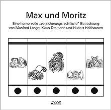 """Max und Moritz: Eine humorvolle """"versicherungsrechtliche"""" Betrachtung"""