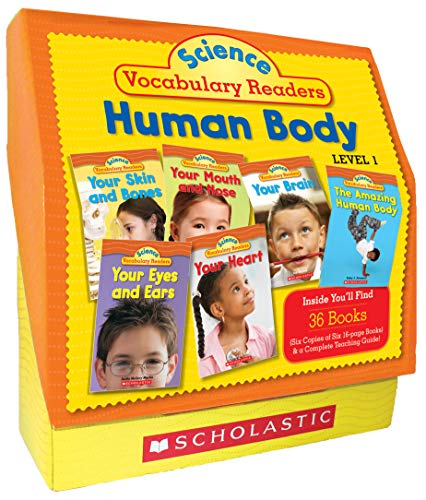 Science Vocabulary Readers Set: Human Body: Exciting Nonfiction Books That Build Kids' Vocabularies Includes 36 Books (Six copies of six 16-page ... Eyes and Ears, Nose and Mouth, Skin and Bones