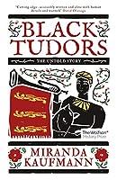 Black Tudors: The Untold Story