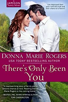 There's Only Been You (Jamison Series Book 1) by [Donna Marie Rogers]