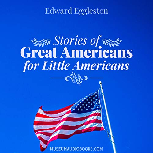 Stories of Great Americans for Little Americans cover art
