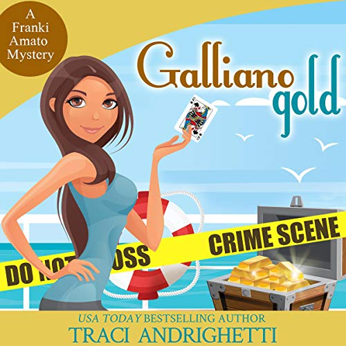 Galliano Gold Audiobook By Traci Andrighetti cover art
