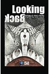 Looking Back: Anthology of Short Stories Paperback