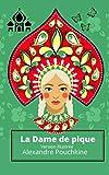 La Dame de pique (Version Illustrée): Ce livre est une nouvelle fantastique d'Alexandre Pouchkine. Elle a été publiée dans la revue Cabinet de lecture ... 1834. Traduit du russe (French Edition)