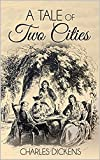A Tale of Two Cities Illustrated (English Edition)...