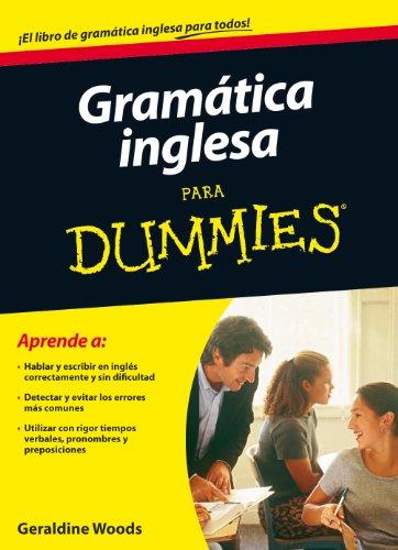 Gramática Inglesa Para Dummies (Spanish Edition)