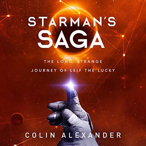 Starman's Saga: The Long, Strange Journey of Leif the Lucky audiobook cover art