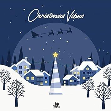 Christmas Vibes (Lofi Munk Presents)