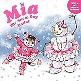 Mia: The Snow Day Ballet