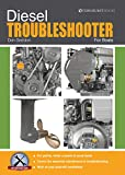 Diesel Troubleshooter For Boats: Diesel Troubleshooting for Yachts, Motor Cruisers and Canal Boats (Boat Maintenance Guides Book 3) (English Edition)
