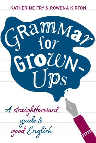 Grammar for Grown-ups (English Edition)