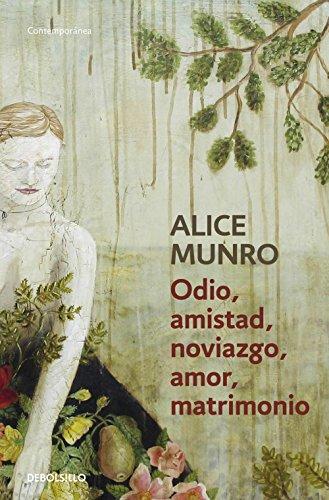 Odio, amistad, noviazgo, amor, matrimonio – Alice Munro  51kdulZn5SL