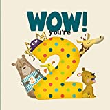 WOW! You're Two birthday book (Wow Youre Birthday Books)