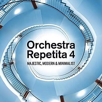 Orchestra Repetita 4 - Majestic, Modern & Minimalist