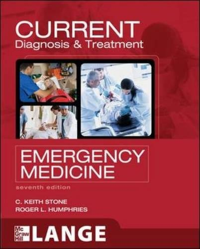 CURRENT Diagnosis and Treatment Emergency Medicine,...
