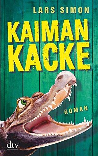 Buchseite und Rezensionen zu 'Kaimankacke: Roman (Comedy-Trilogie um Torsten, Rainer & Co., Band 2)' von Lars Simon