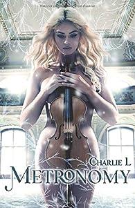 Metronomy par Charlie L.