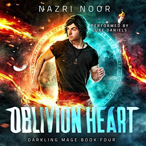 Oblivion Heart: Darkling Mage, Book 4