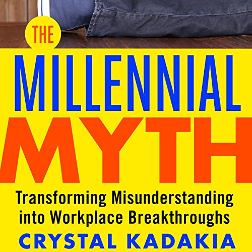 The Millennial Myth     Transforming Misunderstanding into Workplace Breakthroughs              De :                                                                                                                                 Crystal Kadakia                               Lu par :                                                                                                                                 Julie Eickhoff                      Durée : 4 h et 46 min     Pas de notations     Global 0,0