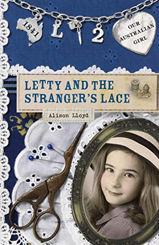 Our Australian Girl: Letty and the Stranger's Lace (Book 2) (English Edition)