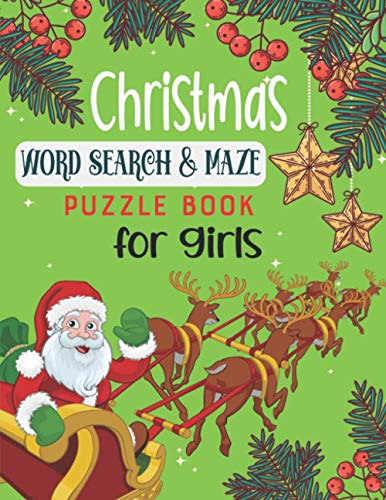 Christmas Word Search & Maze Puzzle Book For Girls: A Fun Workbook Game For Learning Puzzles to Exercise Your Mind !