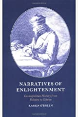 Narratives of Enlightenment: Cosmopolitan History from Voltaire to Gibbon (Cambridge Studies in Eighteenth-Century English Literature and Thought Book 34) Kindle Edition