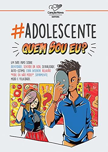 #Adolescente - Quem eu sou?