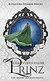 Der verstoßene Prinz: Eine andere Liebesgeschichte (Buch 1)