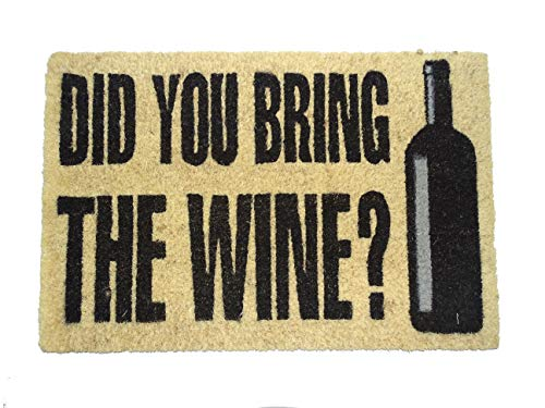KOKO DOORMATS Zerbino Ingresso casa, Tappeto Ingresso casa Divertenti per Ingresso in Fibra di Cocco e Base Antiscivolo da PVC (Did You Bring The Wine?)