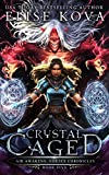 Crystal Caged (Air Awakens: Vortex Chronicles Book 5) (English Edition)