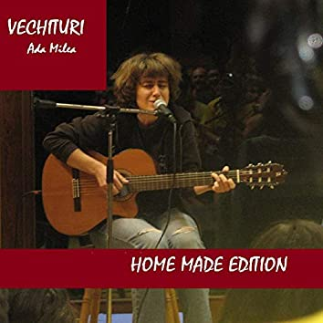 Vechituri (Home Made Edition)