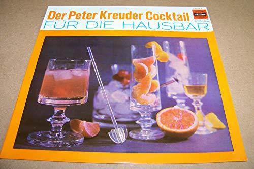 Der Peter Kreuder Cocktail - Für die Hausbar