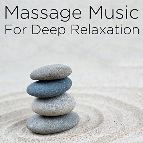 Massage Music, Spa & Deep Relaxation