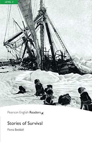 Penguin Readers: Level 3 STORIES OF SURVIVAL (Penguin Readers, Level 3)
