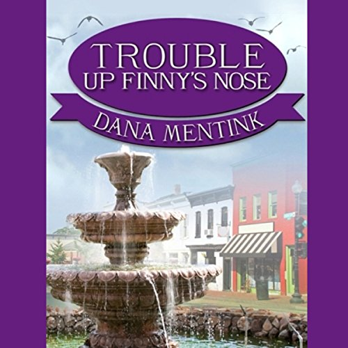 Trouble Up Finny's Nose audiobook cover art