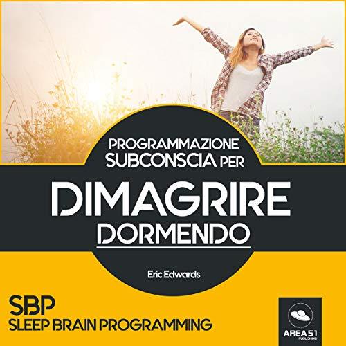 SBP. Dimagrire dormendo Titelbild