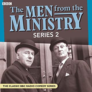 The Men from the Ministry 2                   By:                                                                                                                                 John Graham,                                                                                        Edward Taylor                               Narrated by:                                                                                                                                 Clive Dunn,                                                                                        Joan Sanderson,                                                                                        Wilfred WhiteSanderson,                   and others                 Length: 2 hrs     25 ratings     Overall 4.8