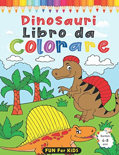 Dinosauri Libro da Colorare per bambini 4-8 anni: 40 differenti dinosauri con diversi scenari e 40 simpatici labirinti da colorare