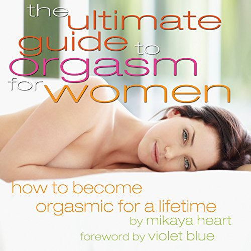 The Ultimate Guide to Orgasm for Women audiobook cover art