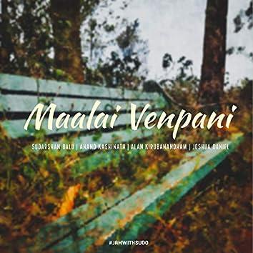 Maalai Venpani (feat. Anand Kashinath)