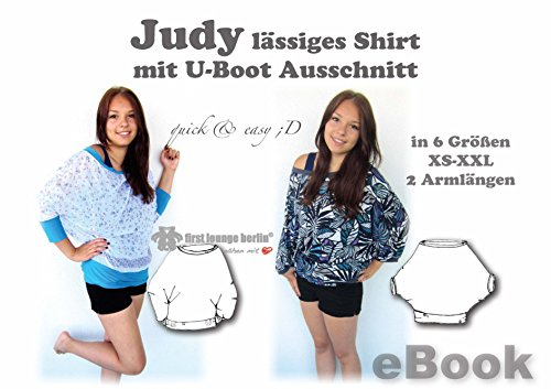 Judy Nähanleitung mit Schnittmuster auf CD für Big Shirt Top Gr. 32-52 Fledermaus-Shirt mit U-Boot Ausschnitt