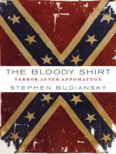 The Bloody Shirt: Terror After the Civil War (English Edition)