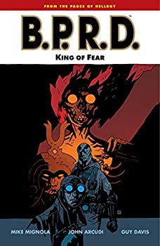 B.P.R.D. (Vol. 14): King of Fear by Mike Mignola and others