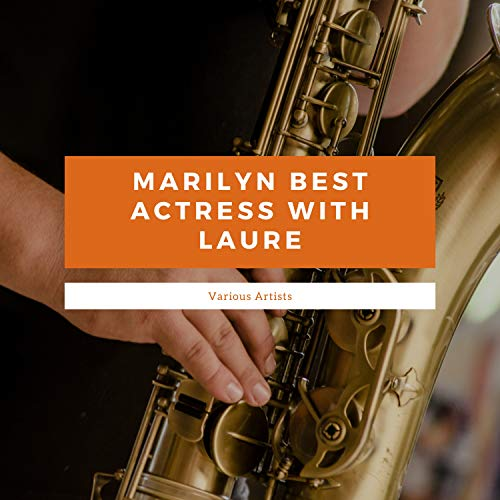 Marilyn Best Actress With Laure