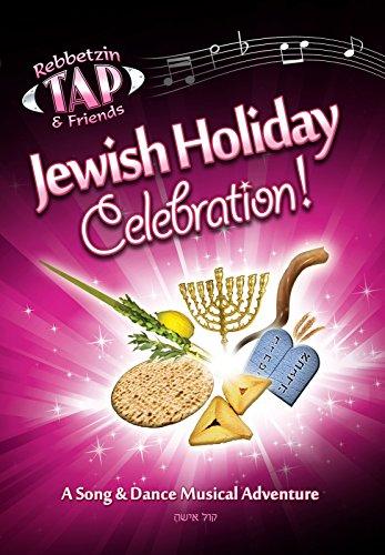 Jewish Holiday Celebration-Rebbetzin Tap
