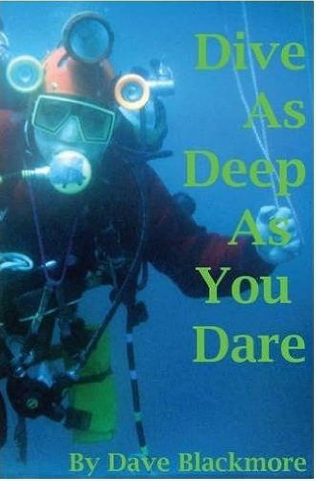 ええ雇った霊Dive As Deep As You Dare (English Edition)