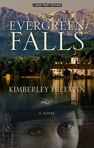 Evergreen Falls (Thorndike Press Large Print Peer Picks)