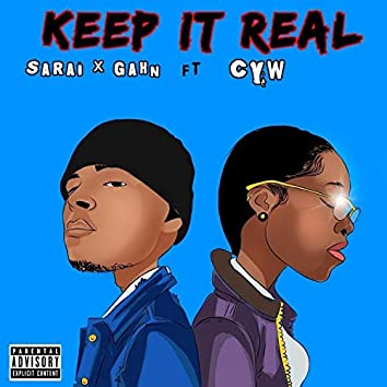 Keep It Real (feat. CYW)